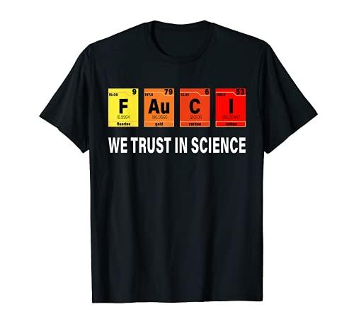 Science Shirt Fauci F Au C I Trust Wear a Mask Be Kind T-Shirt