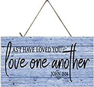 As I Have Loved You Love One Another John 13:34 Vintage Wood Sign Rustic Plaque Wall Decor Art Farmhouse Home Decoration - 12x20 inch