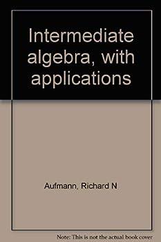 Intermediate Algebra, with Applications 0395588898 Book Cover