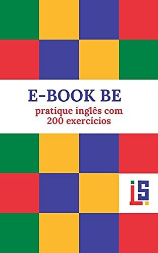 E-BOOK BE: pratique inglês com 200 exercícios