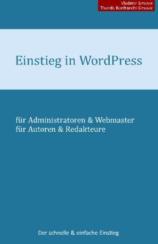 Einstieg in WordPress 4.1: Der schnelle & einfache Einstieg
