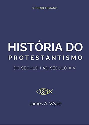 História do Protestantismo.