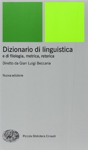Dizionario di linguistica e di filologia, metrica, retorica