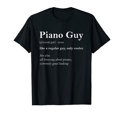 Piano Guy Definition Funny Boy Piano Gift Piano Player T-Shirt