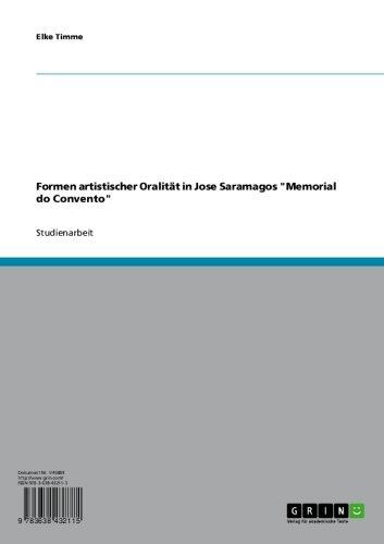 """Formen artistischer Oralität in Jose Saramagos """"Memorial do Convento"""" (German Edition)"""