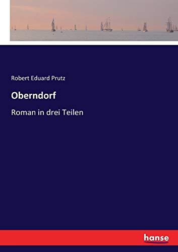 Oberndorf: Roman in drei Teilen