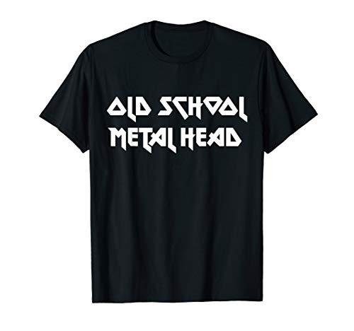 Old School Metal Head Heavy Metal Music Lover T-Shirt