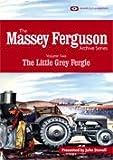 The Massey Ferguson Archive Series Volume 2 The Little Grey Fergie