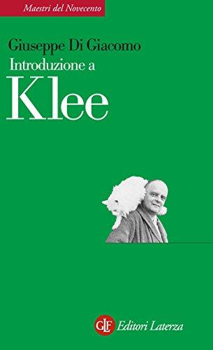 Introduzione a Klee (Maestri del Novecento Laterza Vol. 7)