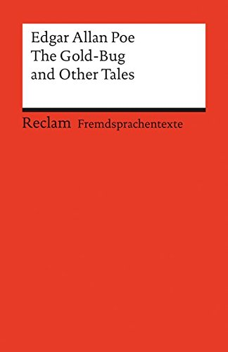 The Gold-Bug and Other Tales: (Fremdsprachentexte) (Reclams Universal-Bibliothek)