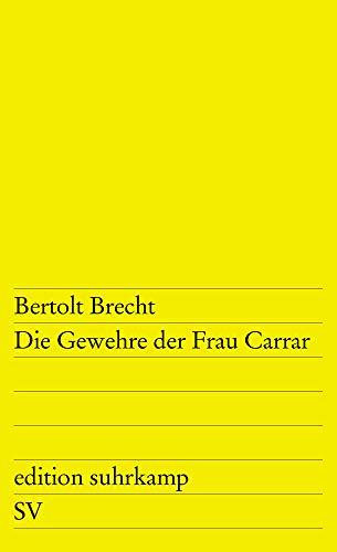 Buchseite und Rezensionen zu 'Die Gewehre der Frau Carrar (edition suhrkamp)' von Bertolt Brecht