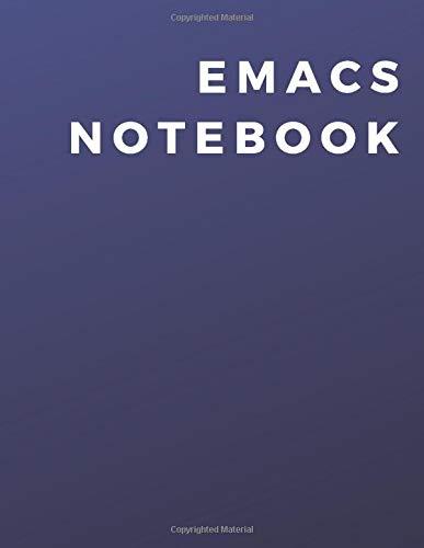 [画像:Emacs Programming Notebook: A Emacs Programming Notebook|Journal|Diary For Daily Use]