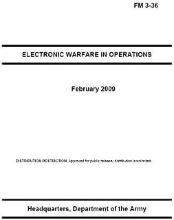 Field Manual FM 3-36 Electronic Warfare in Operations February 2009