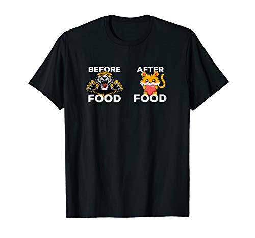 Before And After Food Tiger - Funny Cute Big Cat T-Shirt