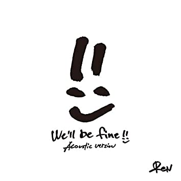 We'll be fine (Acoustic Version)