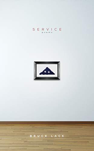 Lack, B: Service: Poems (Walt Mcdonald First-Book)