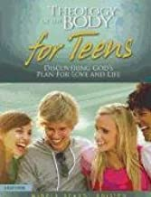 Theology of the Body for Teens, Middle School Edition: Discovering God's Plan for Love and Life