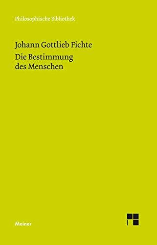 Philosophische Bibliothek, Bd.521, Die Bestimmung des Menschen.