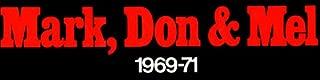Mark Don & Mel 1969-71 Iconoclassic