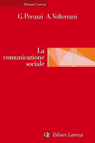 La comunicazione sociale: Manuale per le organizzazioni non profit