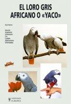 """El loro gris africano o """"yaco"""" (Master)"""