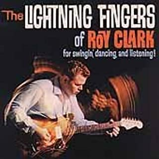 The Lightning Fingers Of Roy Clark: For Swingin', Dancing, And Listening! by Roy Clark (1999-03-09)