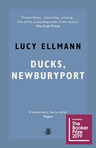Ducks, Newburyport - Shortlisted for the Booker Prize 2019