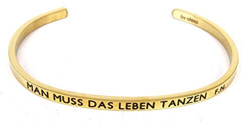 Mein Mantra by Alexa Armreif/Bangle MAN MUSS DAS LEBEN TANZEN Farbauswahl gold