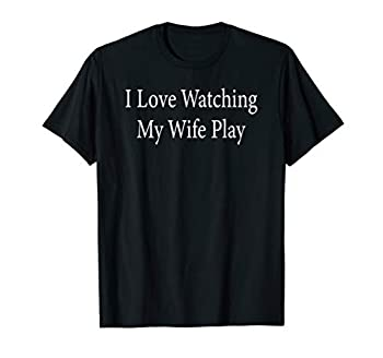 I Love Watching My Wife Play Hotwife Swinger Orgy Cuckold Bi T-Shirt