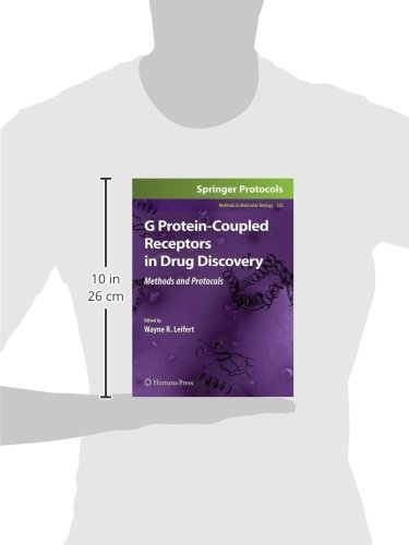 G Protein-Coupled Receptors in Drug Discovery (Methods in Molecular Biology (552))