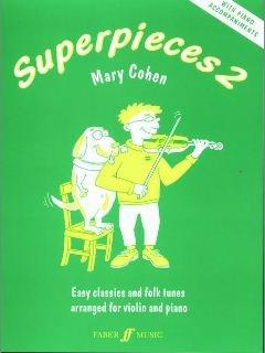 SUPERPIECES 2 - arrangiert für Violine - Klavier [Noten / Sheetmusic] Komponist: COHEN MARY