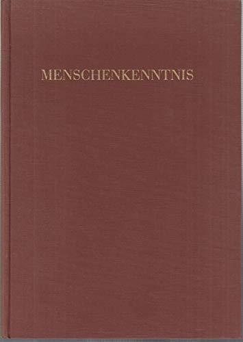 Menschenkenntnis. Carl Huters Psycho-Physiognomik. In Not und Gefahr von der Gestapo geschrieben. Das Buch von 1941