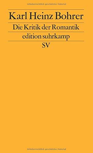 Die Kritik der Romantik: Der Verdacht der Philosophie gegen die literarische Moderne