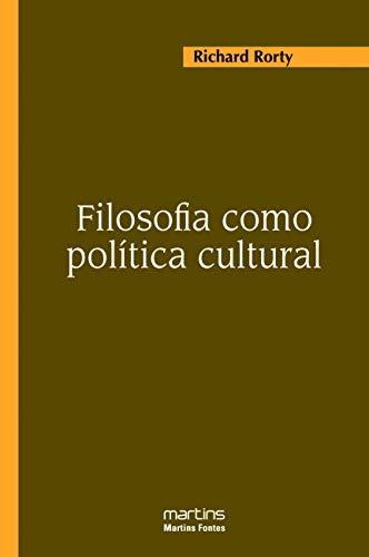 Filosofia Como Política Cultural