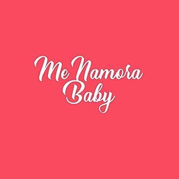 Me Namora Baby