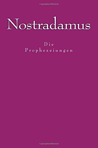 Nostradamus - Die Prophezeiungen