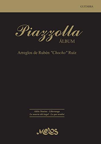 """PIAZZOLLA ALBUM: arreglos de Rubén """"Chicho"""" Ruíz eBook: Argentina ..."""