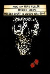 Nozh dlya Frau Muller. Messer fur frau Muller. Messer Story in Videos 1992-2006 - russische Originalfassung [Нож для Frau Muller. Messer fur frau Muller. Messer Story in Videos 1992-2006]