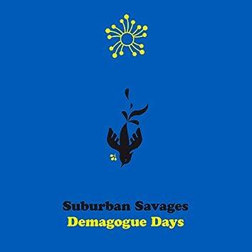 Demagogue Days