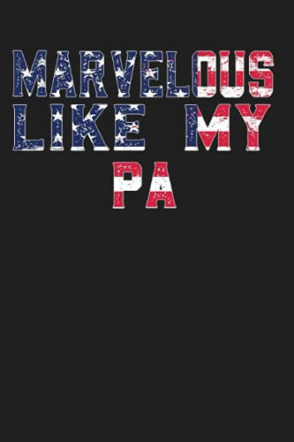Marvelous Like My Pa: 4th of July American Flag Marvelous Like My Pa - 4th Of July gift, Perfect 4th Of July Present