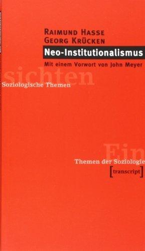 Neo-Institutionalismus by Raimund; Krücken, Georg Hasse(1905-06-27)