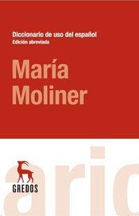 DICCIONARIO DE USO DEL ESPAÑOL MARIA MOLINER