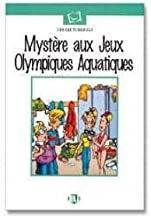 Mystere aux Jeux Olympiques Aquatiques (Emc French Readers Level 1) (French Edition)
