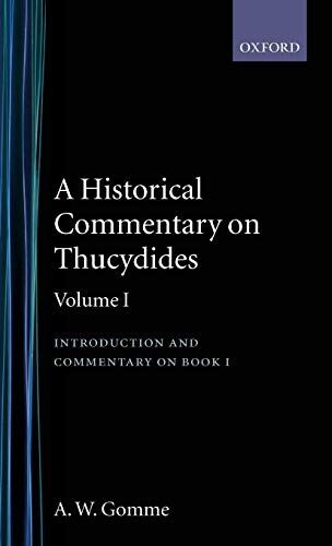 An Historical Commentary on Thucydides Volume 1. Introduction, and Commentary on Book I
