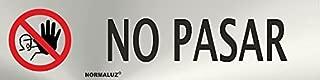 SEÑAL NO PASAR INOX ADHESIVO 5X20 CM
