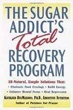 The Sugar Addict's Total Recovery Program Publisher: Ballantine Books
