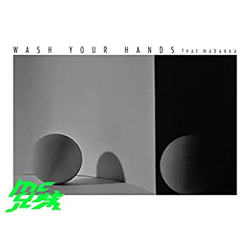 WASH YOUR HANDS (feat. mabanua)