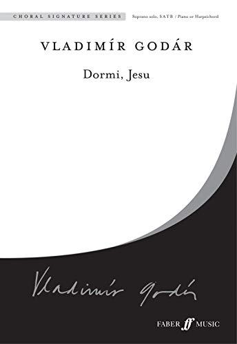 Dormi, Jesu: S Solo, Satb, Choral Octavo (Choral Signatures)