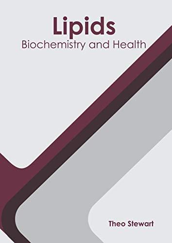 Lipids: Biochemistry and Health