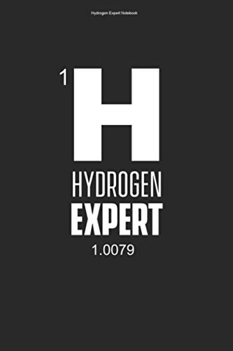 Hydrogen Expert Notebook: 100 Pages | Lined Interior | E Mobility Proton Hydrogen Electron Symbol H Fuel Cell Hybrid Clean Energy